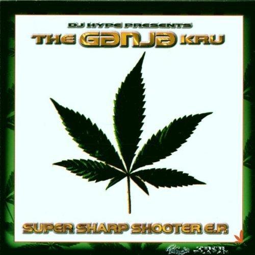 GANJA KRU – Super Sharp Shooter