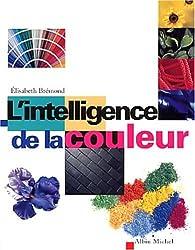 L'Intelligence de la couleur par Elisabeth Brémond