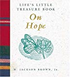 Life's Little Treasure Book on Hope, H. Jackson Brown, 1558534199