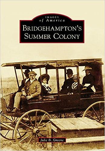Kirjat pdf-muodossa ladattaviksi Bridgehampton's Summer Colony (Images of America) PDF