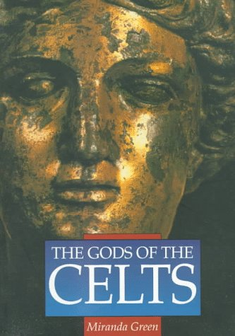 The Gods of the Celts (Illustrated History Paperback Series)