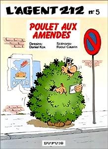 """Afficher """"L'Agent 212 n° 5 Poulet aux amendes"""""""