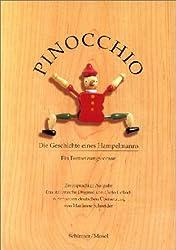 Pinocchio: Die Geschichte eines Hampelmanns. Ein Fortsetzungsroman