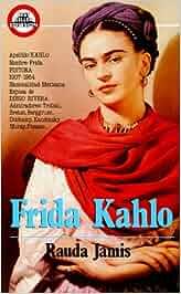 Frida Kahlo: Autorretrato de una Mujer Best Seller