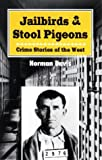 Jailbirds and Stool Pigeons, Norman Davis, 0888394314