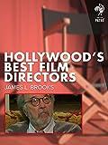 Hollywood's Best Film Directors: James L. Brooks