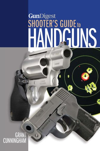 - Gun Digest Shooter's Guide to Handguns
