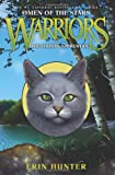 Warriors: Omen of the Stars #1: The Fourth Apprentice [Bargain Price] [Hardcover] Erin Hunter