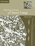 Illustrated Genera of Smut Fungi, Vanky, Kalman, 089054297X