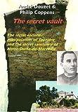 The Secret Vault, Philip Coppens and Andre Douzet, 1931882371