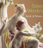 Sister Wendy's Book of Muses, Wendy Beckett, 0810943883