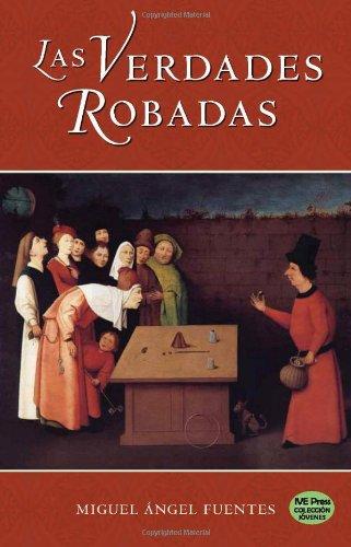 Las Verdades Robadas (Spanish Edition)