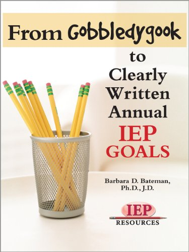 From Gobbledygook to Clearly Written Annual IEP Goals
