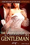 The Passion Of A Gentleman: A Pendleton Regency Romance Short Story