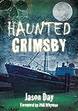Haunted Grimsby