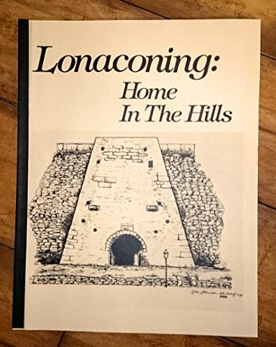 Lonaconing: Home In The Hills
