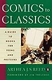 Comics to Classics, Arthea J. S. Reed, 0140237127