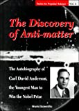 The Discovery of Anti-Matter, , 9810236808