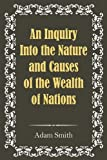 An Inquiry into the Nature and Causes of the Wealth of Nations, Adam Smith, 193604188X