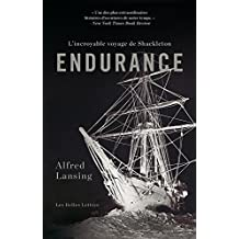 Endurance: L'incroyable Voyage De Shackleton (French Edition)