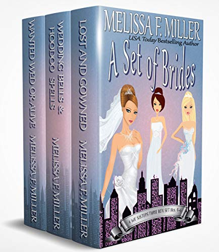 A Set of Brides: A We Sisters Three Box Set (Books 4-6) by [Miller, Melissa F.]