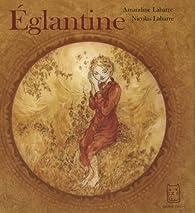 Églantine par Amandine Labarre