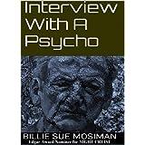 Interview With A Psycho ~ Billie Sue Mosiman
