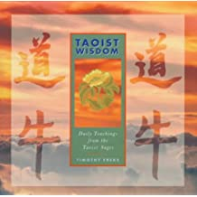 Taoist Wisdom: Daily Teachings from the Taoist Sages