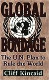 Global Bondage, Cliff Kincaid, 1563841037