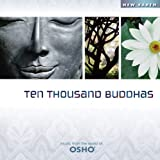 Osho - Ten Thousand Buddhas