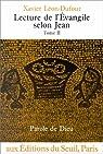 Lecture de l'Évangile selon Jean, tome II par Léon-Dufour