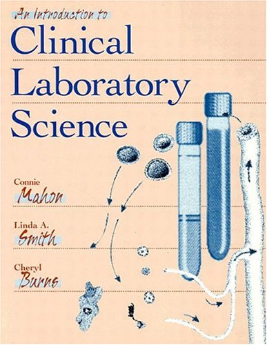 An Introduction to Clinical Laboratory Science, 1e
