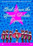 God Save the Sweet Potato Queens, Jill Conner Browne, 060980619X