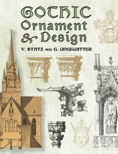 Gothic Ornament and Design (Dover Pictorial Archive Series) Gothic Ornament