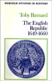 English Republc 1649-1660, Barnard, T, 0582352312