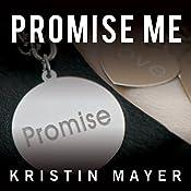 Promise Me: Trust, Book 3 | Kristin Mayer