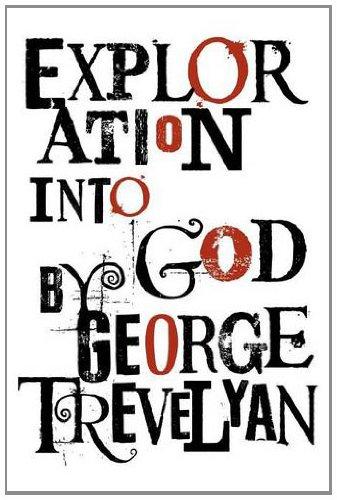 Read Online Exploration Into God ebook