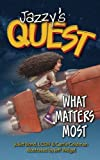 Jazzy's Quest: What Matters Most (Volume 2)