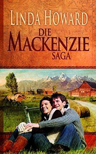 Die MacKenzie Saga: 1. Das Land der MacKenzies 2. Das Geheimnis der MacKenzies 3. Die Ehre der MacKenzies 4. Der Traum der MacKenzies 5. Das Spiel der MacKenzies (Bestseller-Reihe)