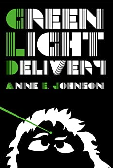 Green Light Delivery by [Johnson, Anne E.]