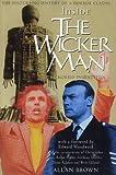 Inside the Wicker Man by Allan Brown (2000-04-21)