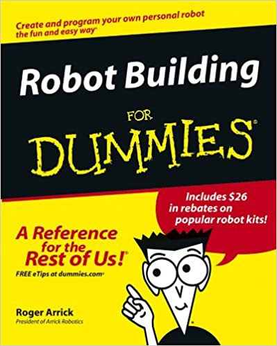 Robot building for dummies roger arrick nancy stevenson ebook robot building for dummies roger arrick nancy stevenson ebook amazon fandeluxe Image collections