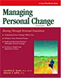 Crisp: Managing Personal Change, Revised Edition: Moving Through Personal Transition (CRISP FIFTY-MINUTE SERIES)