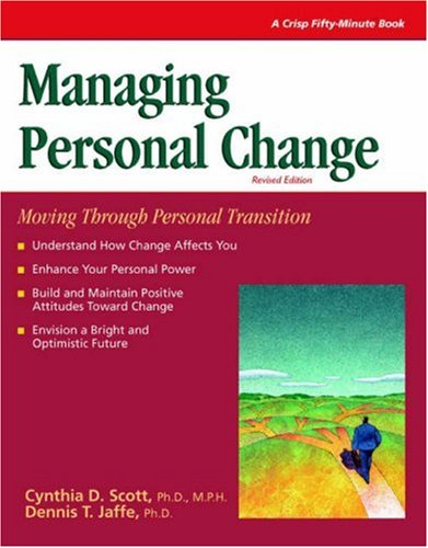 Read Online Crisp: Managing Personal Change, Revised Edition: Moving Through Personal Transition (CRISP FIFTY-MINUTE SERIES) PDF