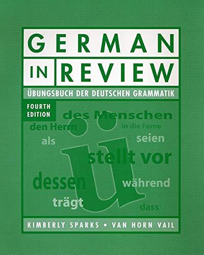 German in Review Classroom Manual: Ubungsbuch der deutschen Grammatik