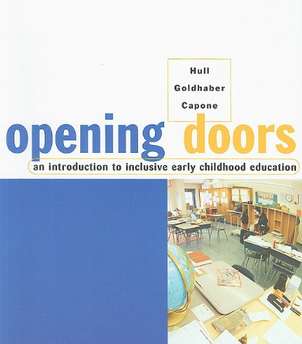Opening Doors: An Introduction to Inclusive Early Childhood Education