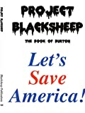 Project Blacksheep, The Blacksheep, 143435332X