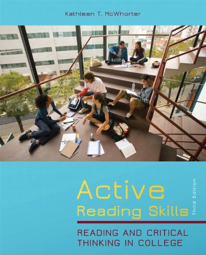 Active Reading Skills: Reading and Critical Thinking in College (3rd Edition) (Study And Critical Thinking Skills In College)