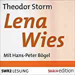 Lena Wies | Theodor Storm