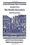 The Scruffy Scoundrels: (Gli Straccioni) (Carleton Renaissance Plays in Translation,)